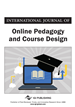 International Journal of Online Pedagogy and Course Design (IJOPCD)