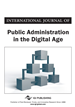International Journal of Public Administration in the Digital Age, Volume 3, Issue 1