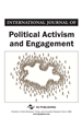 International Journal of Political Activism and Engagement (IJPAE)