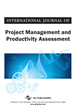 International Journal of Project Management and Productivity Assessment (IJPMPA)