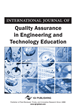 International Journal of Quality Assurance in Engineering and Technology Education, Volume 5, Issue 1