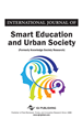 International Journal of Smart Education and Urban Society (IJSEUS)
