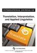 International Journal of Translation, Interpretation, and Applied Linguistics, Volume 1, Issue 1