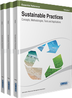 Sustainable Practices: Concepts, Methodologies, Tools, and Applications (3 Volumes)