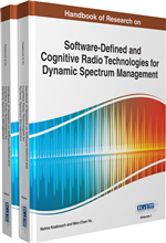 Handbook of Research on Software-Defined and Cognitive Radio Technologies for Dynamic Spectrum Management (2 Volumes)