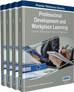 Professional Development and Workplace Learning: Concepts, Methodologies, Tools, and Applications