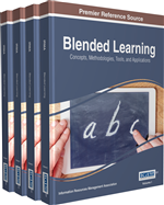 Blended Learning: Concepts, Methodologies, Tools, and Applications (4 Volumes)