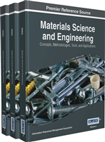Materials Science and Engineering: Concepts, Methodologies, Tools, and Applications (3 Volumes)