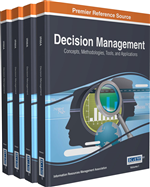 Decision Management: Concepts, Methodologies, Tools, and Applications (4 Volumes)
