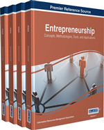 Entrepreneurship: Concepts, Methodologies, Tools, and Applications (4 Volumes)