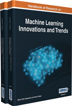 Handbook of Research on Machine Learning Innovations and Trends (2 Volumes)