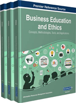 Business Education and Ethics: Concepts, Methodologies, Tools, and Applications (3 Volumes)