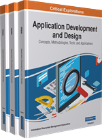 Application Development and Design: Concepts, Methodologies, Tools, and Applications (3 Volumes)