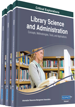 Library Science and Administration: Concepts, Methodologies, Tools, and Applications (3 Volumes)