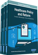 Healthcare Policy and Reform: Concepts, Methodologies, Tools, and Applications