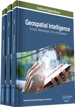 Geospatial Intelligence: Concepts, Methodologies, Tools, and Applications (3 Volumes)