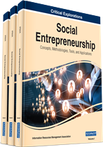 Social Entrepreneurship: Concepts, Methodologies, Tools, and Applications (3 Volumes)