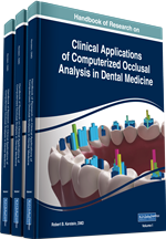 Handbook of Research on Clinical Applications of Computerized Occlusal Analysis in Dental Medicine (3 Volumes)