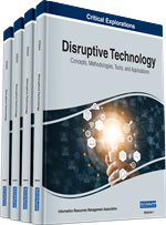 Disruptive Technology: Concepts, Methodologies, Tools, and Applications (4 Volumes)