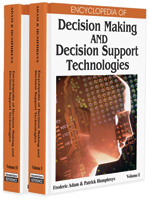 Encyclopedia of Decision Making and Decision Support Technologies (2 Volumes)