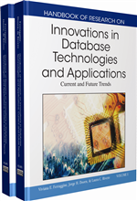 Handbook of Research on Innovations in Database Technologies and Applications: Current and Future Trends