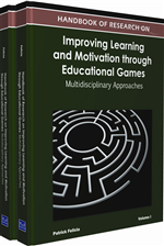 Handbook of Research on Improving Learning and Motivation through Educational Games: Multidisciplinary Approaches (2 Volumes)