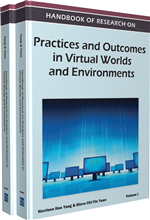 Handbook of Research on Practices and Outcomes in Virtual Worlds and Environments (2 Volumes)