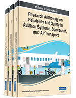 Research Anthology on Reliability and Safety in Aviation Systems, Spacecraft, and Air Transport (3 Volumes)