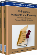 Handbook of Research on E-Business Standards and Protocols: Documents, Data and Advanced Web Technologies