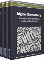 Digital Democracy: Concepts, Methodologies, Tools, and Applications