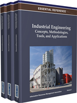 Industrial Engineering: Concepts, Methodologies, Tools, and Applications