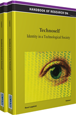 Handbook of Research on Technoself: Identity in...