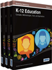 K-12 Education: Concepts, Methodologies, Tools, and Applications