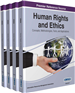 Human Rights and Ethics: Concepts, Methodologies, Tools, and Applications