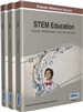 STEM Education: Concepts, Methodologies, Tools, and Applications