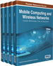 Mobile Computing and Wireless Networks: Concepts, Methodologies, Tools, and Applications