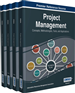 Project Management: Concepts, Methodologies, Tools, and Applications