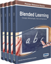 Blended Learning: Concepts, Methodologies, Tools, and Applications