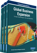 Global Business Expansion: Concepts, Methodologies, Tools, and Applications