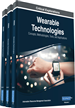 Wearable Technologies: Concepts, Methodologies, Tools, and Applications