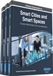 Smart Cities and Smart Spaces: Concepts, Methodologies, Tools, and Applications