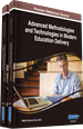 Advanced Methodologies and Technologies in Modern Education Delivery