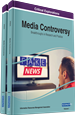 Media Controversy: Breakthroughs in Research and Practice
