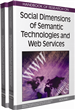 Handbook of Research on Social Dimensions of Semantic Technologies and Web Services