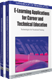 Handbook of Research on E-Learning Applications for Career and Technical Education: Technologies for Vocational Training