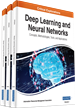 Deep Learning and Neural Networks: Concepts, Methodologies, Tools, and Applications
