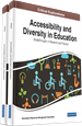 Accessibility and Diversity in Education: Breakthroughs in Research and Practice