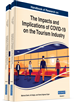 Handbook of Research on the Impacts and Implications of COVID-19 on the Tourism Industry
