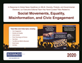 Social Movements, Equality, Misinformation, and Civic Engagement